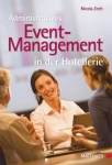 Administratives Event-Management in der Hotellerie