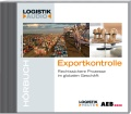 Exportkontrolle - das Hörbuch