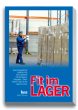 Fit im Lager